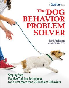 "Need Help With Your Pup? Get ""The Dog Behavior Problem Solver"""