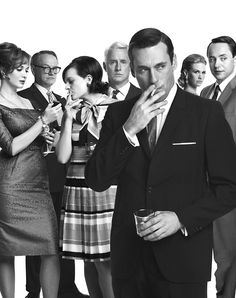 MAD MEN... where all they do is smoke, drink, have sex and cheat oh and lie, but its still so good to watch