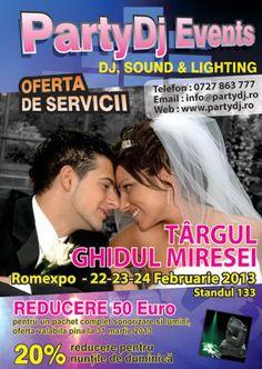 Targul Ghidul Miresei Romexpo, 22 - 24 Februarie. PartyDJ Events va fi prezent la standul A133