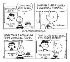First Appearance: May 30th, 1969 #peanutsspecials #ps #pnts #schulz #charliebrown #lucyvanpelt #psychiatrichelp #thedoctorisin #lonely #completely #alone #live #inbetween #fivecents #please www.peanutsspecials.com