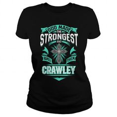Awesome Tee CRAWLEY CRAWLEYYEAR CRAWLEYBIRTHDAY CRAWLEYHOODIE CRAWLEY NAME CRAWLEYHOODIES  TSHIRT FOR YOU T shirts