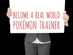 Become a Real World Pokémon Trainer