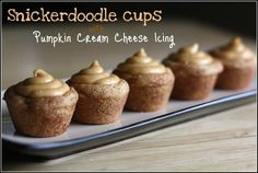 Snickerdoodle Cups with Pumpkin Cream Cheese Icing ~    Cookie cups have been popping up all over, here's another delicious take with pumpkin and cream cheese.    Recipe @  http://thecrunchymamacita.blogspot.com/2011/11/snickerdoodle-cups-with-pumpkin-cream.html