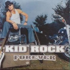 KID ROCK FOREVER CD GERMAN LAVA 2001 Album Cover