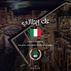 Venice in Deece this Friday! Discover Italy from above ☝️☝️☝️☝️ Food | Drinks | Music | Decoration | Giveaways Reserve on 70109010.  #Deece #HopOnTop #عل_إيطالي