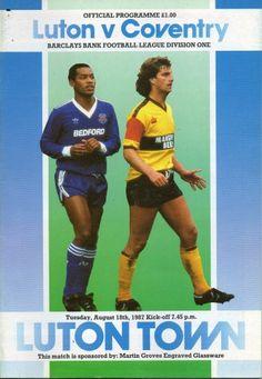 18 August 1987 v Luton Town Won 1-0
