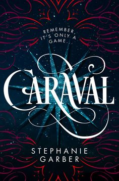 """A spellbinding tale of sisterhood, love, and betrayal."" ―Sabaa Tahir, New York Times bestselling author of An Ember in the Ashes  How far would you go to save your sister?  The Night Circus meets The Selection in Stephanie Garber's sweeping tale of two sisters who escape their ruthless father when they enter the dangerous intrigue of a legendary game."