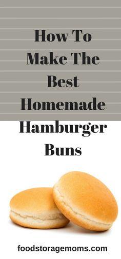How To Make The Best Homemade Hamburger Buns