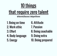 Here's your challenge. Pick at least 3 and stick with them for at least a week then add one a day til mastering this list becomes your talent! Daily Motivation, Motivation Inspiration, Determination Quotes, Talent Quotes, Work Ethic, Word Up, Body Language, Music Education, Quotes To Live By