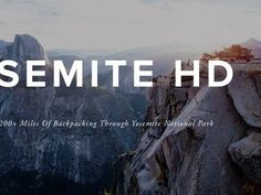 This is what you could see if you backpacked 200 miles in Yosemite National Park (videos)