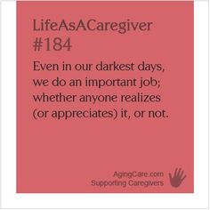 What do you think: Does society truly value family caregivers? Carol (a former caregiver) examines the reasons why people tend to value what we do over who we are... Family Caregivers Still Undervalued by Many: http://www.agingcare.com/158194 #LifeAsACaregiver