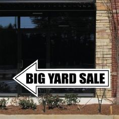 Say more with less. Use yard signs to direct customers.