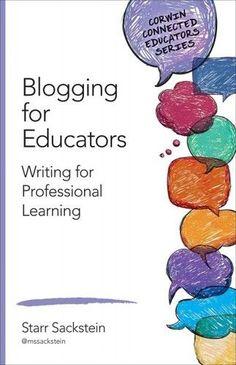 BLOGGING FOR EDUCATORS (9781483377797) - STARR SACKSTEIN (PAPERBACK) NEW #ad