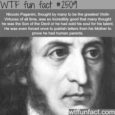 Niccolo Paganini - WTF fun facts