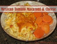 Mexican Tomato Macaroni & Cheese  |  This macaroni & cheese dish is rich and filling with slightly spicy undertones. Costs $1.40 per serving.