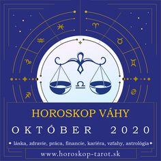 Presný mesačný Horoskop - Október 2020 pre znamenie zverokruhu Váhy. Bude október pre Váhy úspešným mesiacom? Aký je Horoskop Október 2020 Váhy, alebo pre iné znamenia zverokruhu? Prečítajte si, čo si Horoskop a osud pripravili pre znamenie Váhy počas mesiaca Október 2020 v otázkach zdravia, lásky, vzťahov, práce, peňazí, kariéry, rodiny alebo priateľstva ... Kompletný mesačný Horoskop. #VahyOktober2020 #HoroskopOktober2020 #MesacnyHoroskop Libra Monthly Horoscope, October Horoscope, Cancer Horoscope, Libra Zodiac, Zodiac Signs, Tarot, Astrology Predictions, Destiny