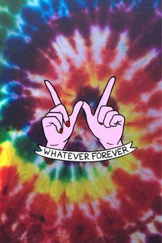 Whatever forever.