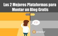 Las 2 Mejores Plataformas para Montar un Blog Gratis