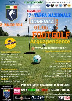 7° Tappa Nazionale del Campionato Italiano di #FootGolf nel Lazio ad Acquapendente (VT), secondo MAJOR della Stagione 2014. In programma domenica 1 giugno 2014.