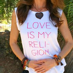 LOVE Is My Religion  White Muscle Tee Shirt by SuperLoveTees #LoveIsMyReligion