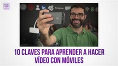 Dónde aprender a hacer vídeos con móviles