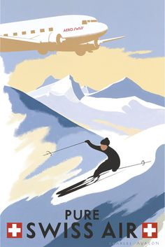 'Switzerland: Pure Swiss Air' - by Charles Avalon - Vintage travel posters - Winter Sports posters - Art Deco - Pullman Editions Ski Vintage, Party Vintage, Vintage Ski Posters, Retro Poster, Retro Airline, Vintage Airline, Old Posters, Sports Posters, Fürstentum Liechtenstein
