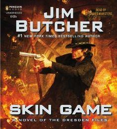 Skin Game: A Novel of the Dresden Files, Book 15 | [Jim Butcher]
