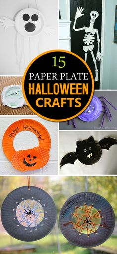 15 arts and crafts projects for Halloween that each begin with a paper plate!