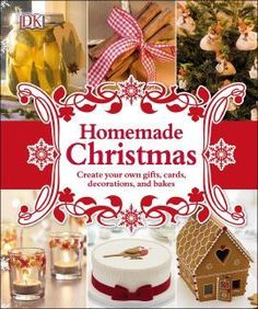 See Homemade Christmas : create your own gifts, cards, decorations, and recipes. in the library catalogue. Christmas Books, Christmas Holidays, Christmas Ideas, Xmas, Luxury Gifts For Her, Gin Recipes, Festive Crafts, Christmas Craft Projects, World Crafts
