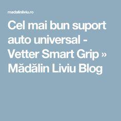 Cel mai bun suport auto universal - Vetter Smart Grip » Mădălin Liviu Blog