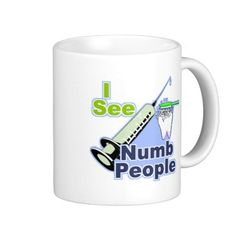 Funny Dentists and Hygienists Coffee Mugs
