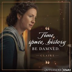 Caitriona Balfe as Claire Fraser of Outlander_Starz Season 5 - posted February 2020 Serie Outlander, Outlander Quotes, Claire Fraser, Jamie Fraser, Diana Gabaldon, Starz Series, Book Series, Survivor's Remorse, Outlander Characters