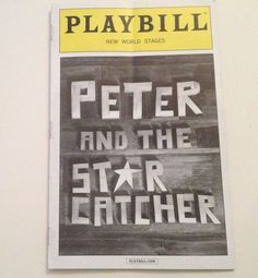 Playbill 2013 Peter and the Star Catcher New World Stages NYC Theatre  | eBay
