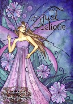 """Just Believe"" by Jessica Galbreth"