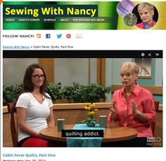 Cabin Fever Quilts with Natalia Bonner & Sewing With Nancy Zieman