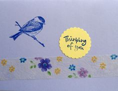 Another very simple card; the flowers across the bottom are actually see-through ribbon. I stamped on the bird and added the sentiment...