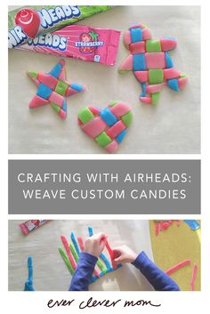 Crafting with Airheads - Weave Custom Candies.   #Airheadscrafts #ad