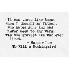 Atticus says this to Jem after the trial. He loves his kids and ...