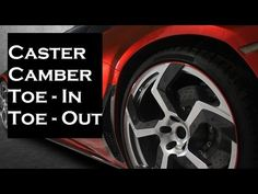 ★ Caster | Camber | Toe in | Toe out ► Must Watch - YouTube