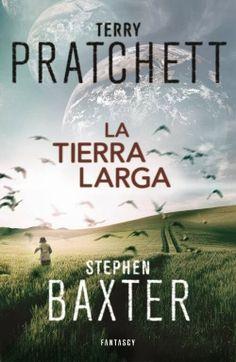 La tierra larga - Terry Pratchett & Stephen Baxter (Fantascy)  Publicación: 23/01/2014