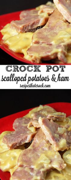Crock Pot Scalloped Potatoes and Ham - A new family favorite. So easy and delicious! Great leftover ham recipe!