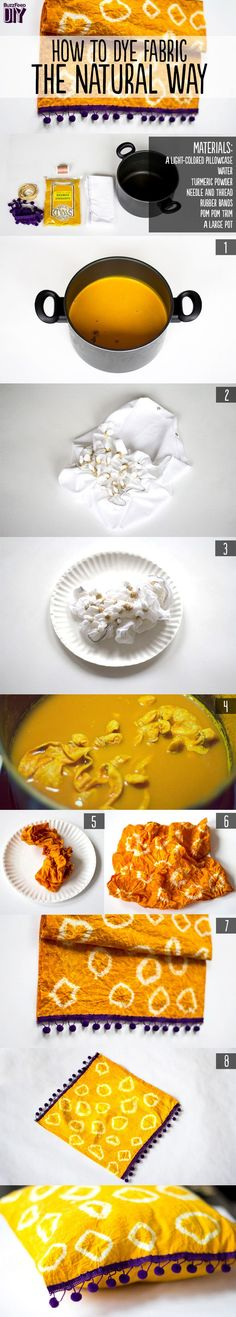 DIY ~ How To Dye Fabric The Natural Way Find Turmeric at Voyageur Soap and Candle http://www.voyageursoapandcandle.com/Turmeric_Ground_p/65300.htm