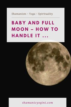 Your baby gets crazy around the full moon? Here are some tips for those long nights and days Day For Night, Full Moon, Feelings, Tips, Baby, Harvest Moon, Baby Humor, Infant, Babies