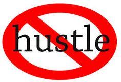 No More Hustle