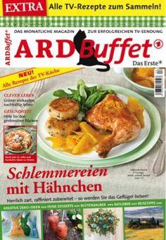 ARD Buffet Magazin 4/2015 Schlemmereien mit Hähnchen