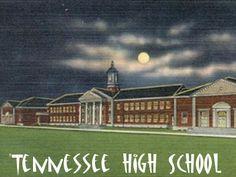 Tennessee High School,  Bristol Tennessee