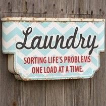 """One Load At A Time"" Laundry Sign"