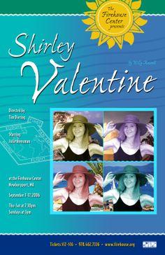 Shirley Valentine • 2006 • poster designed by Tim Hiltabiddle