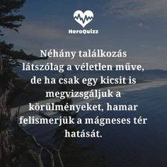 Motivational Quotes, Inspirational Quotes, Sad Stories, Picture Quotes, Encouragement, Best Friends, Life Quotes, Language, Mindfulness