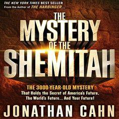 The Mystery of Shemitah: The 3,000-Ye…